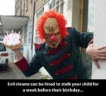 Evil Clowns Can Be Hired...