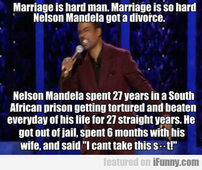Marriage Is Hard Man...