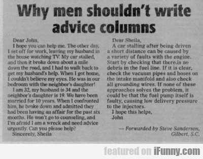 Why Men Shouldn't Write Advice Columns...