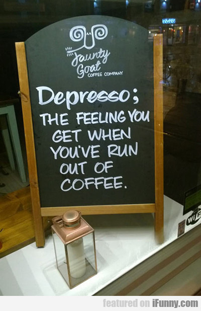 Despresso: The Feeling You Get...
