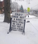 Cold? Check Out A Book! You'll Still Be Cold...