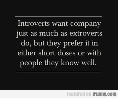 Introverts Want Company Just As Much As Extroverts
