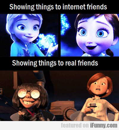 Showing Things To Internet Friends...