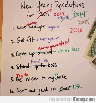 New Year's Resolutions For 2016...