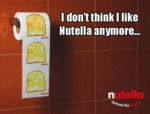 I Don't Think I Like Nutella Anymore...
