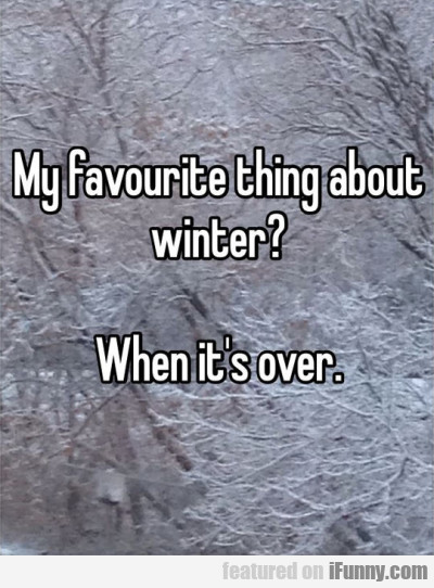 my favourite thing about winter