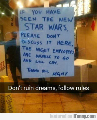 If You Have Seen The New Star Wars...