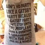 Ain't No Party Like A Gastby Party...