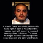 A Man In Texas Was Abducted...