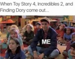 When Toy Story 4...