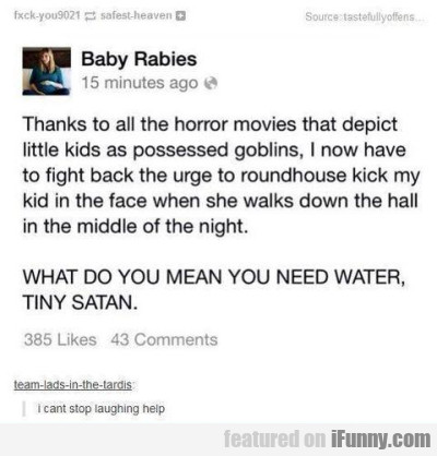 thanks to all thge horror movies that depict