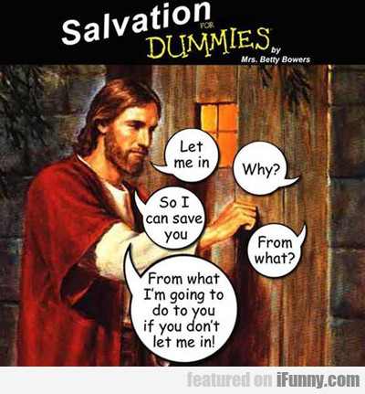 Salvation For Dummies...