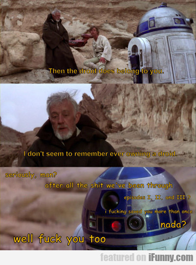 Then The Droid Does Belong To You...