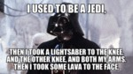 I Used To Be A Jedi...