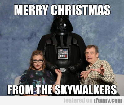 Merry Christmas From The Skywalkers...