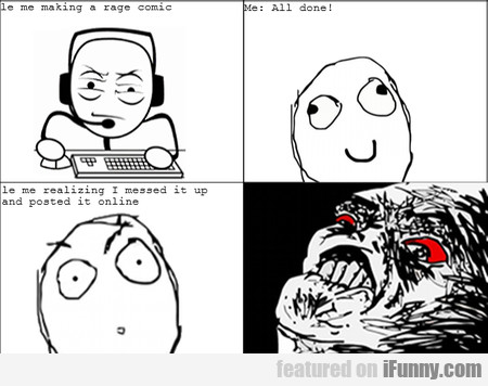 Le Me Making A Rage Comic