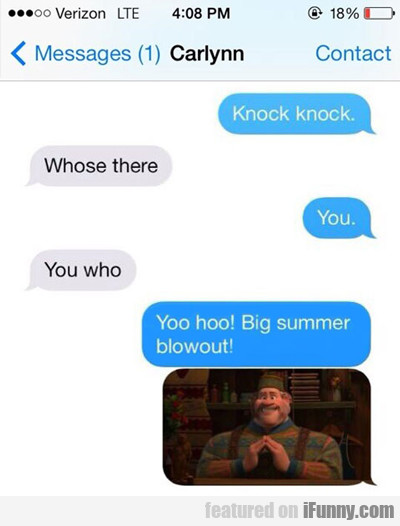 Knock Knock, Who's There? You, You Who?