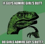 If Guys Admire Girl's Butt...