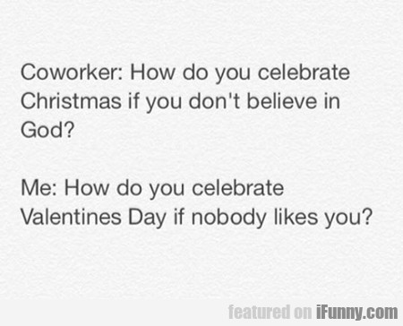 How Do You Celebrate Christmas If...