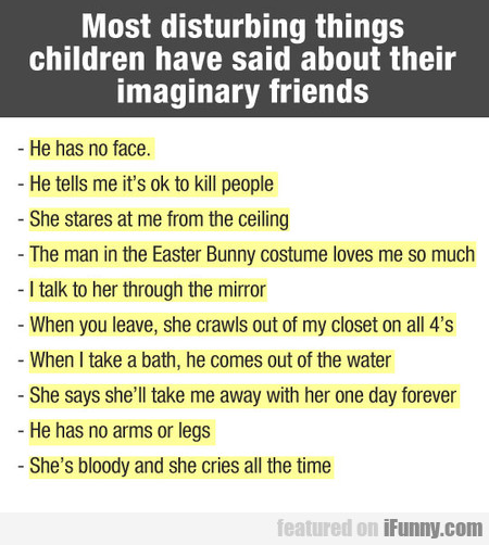 Most Disturbing Things Children Have Said About...