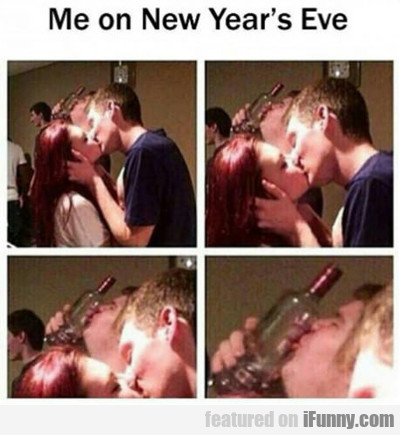 Me On New Year's Eve...