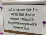 As I Have Grown Older, I've Learned That...