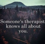 Someone's Therapist Knows All About You...