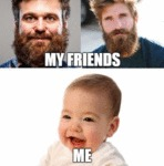 My Friends Vs. Me...