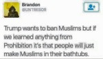 Trump Wants To Ban Muslims...