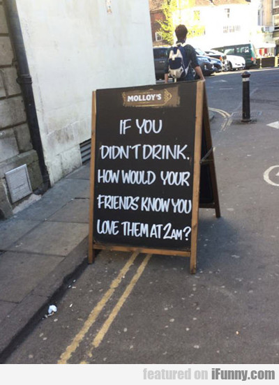 If You Don't Drink...