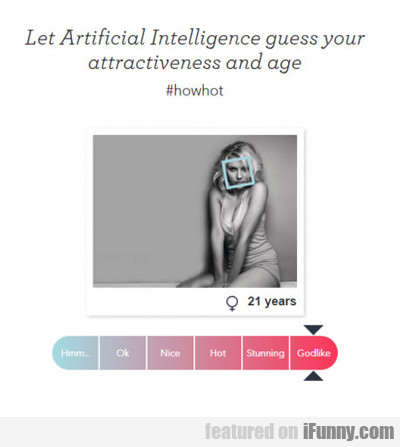 Let Artificial Intelligence Guess Your...