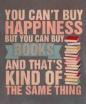 You Can't Buy Happiness But You Can Buy Books