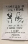 4 Simple Rules For Eating A Banana...