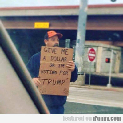 give me a dollar...