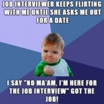 Job Interviewer Keeps Flirting....