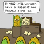 He Asked To Be Cremated...