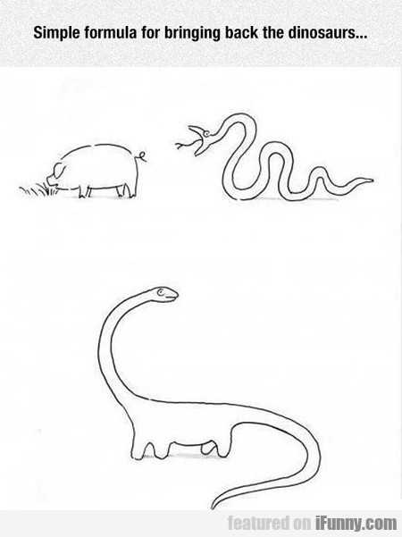 Simple Formula For Bringing Back The Dinosaurs