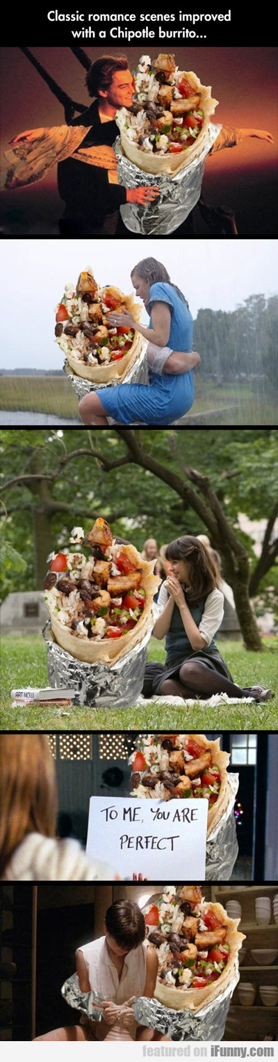 classic romance scenes improved with a chipotle...