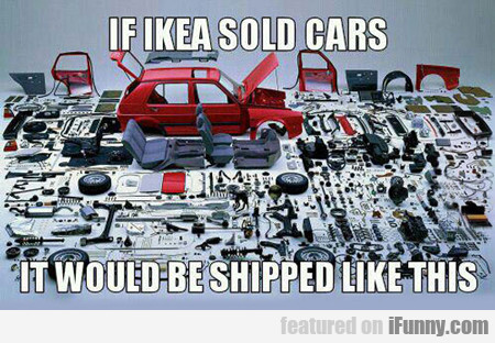 If Ikea Sold Cars They'd Ship Them Like This...