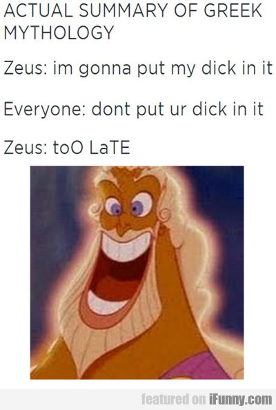 Actual Summary Of Greek Mythology...