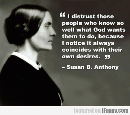 I Distrust Those People Who Know So Well