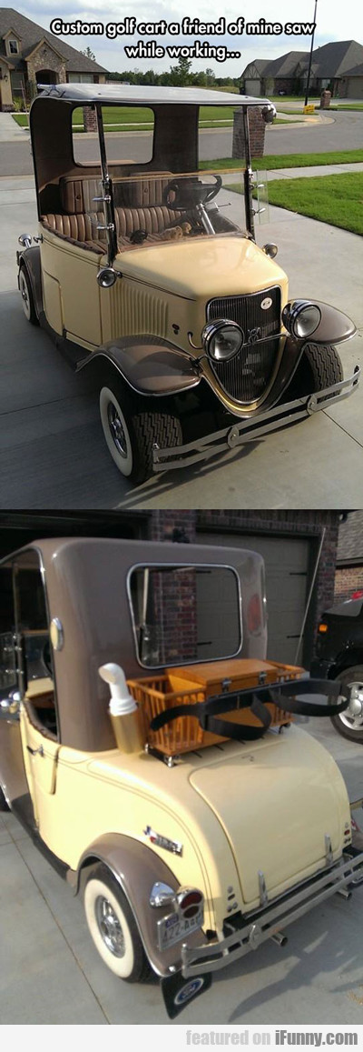 Custom Golf Cart...