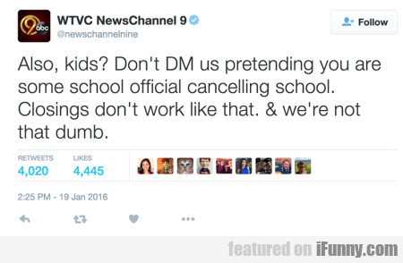 Also Kids Dont Dm Us Pretending