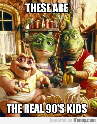 These Are The Real 90s Kids...