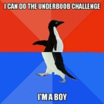 I Can Do The Underboob Challenge...