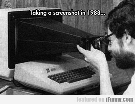 Taking Screenshots In 1983...