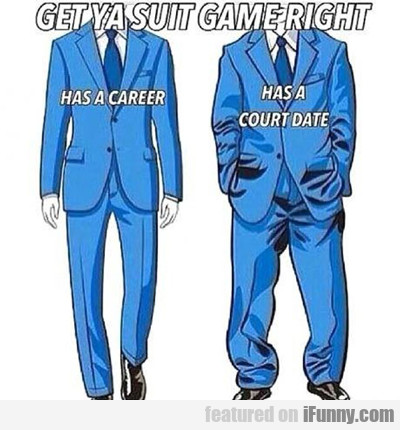 get your suit game right...