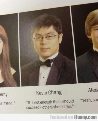 keving chang its not enough that i should succeed