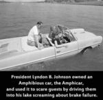 President Lyndon B Johnson Owned An Amphibious...