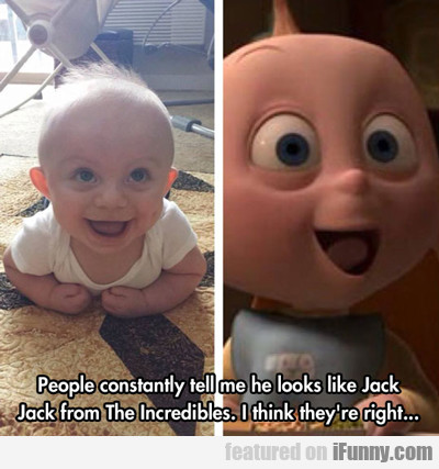 People Constantly Tell Me He Looks Like Jack Jack